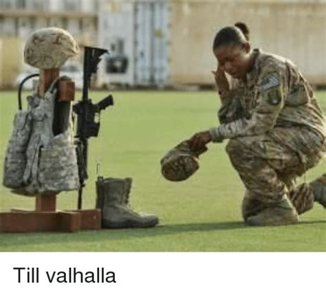 Search Valhalla Military Memes on me
