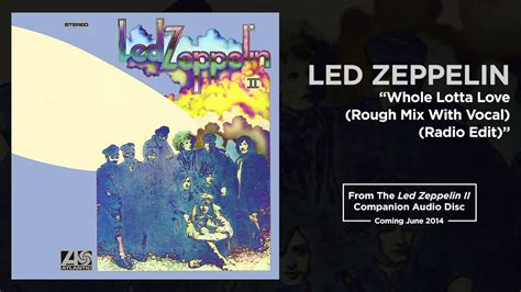 Led Zeppelin - Whole Lotta Love (Rough Mix With Vocal