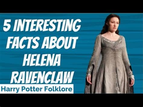 5 Interesting Facts About Helena Ravenclaw - YouTube